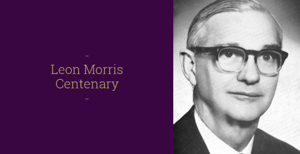 Read the latest reflection on Leon Morris.